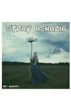 Story Achazia by nurkhatifa
