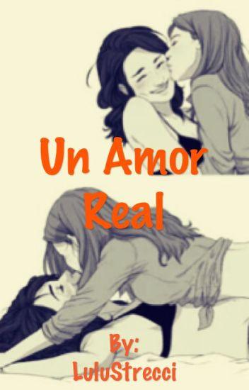 Un Amor Real (Lesbianas)