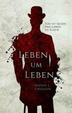 Leben um Leben │coming 2020│ by Orphicrain