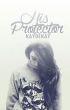 His Protector by kaydekay