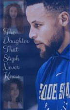 The Daughter That Steph Never Knew by jaidio