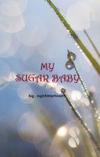 MY SUGAR BABY by cyntmaricunt