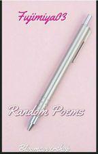 Random Poems by fujimiya03