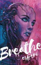 Breathe (DBH) - Book 2 by Espari