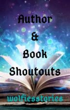 Author & Book Shoutouts [OPEN] by wolfiesstories