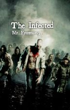The Infected by Mr_Freeman9