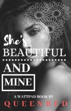 She's Beautiful And Mine (gxg)  by queenred0312