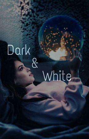 Dark & White  by badgirlnovels