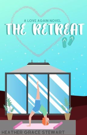 The Retreat by HeatherGraceStewart