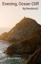 Evening, Ocean Cliff by Rendonx2