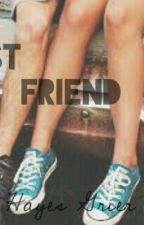 My Best Friend *Hayes Grier Fanfiction* by TheJessiJohnson