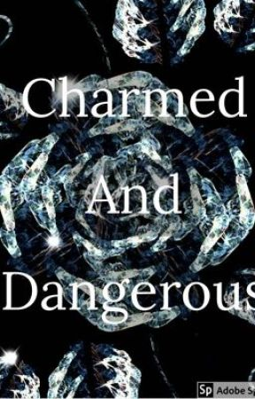 Charmed And Dangerous: The Sword In The Song by WinterWolf-99