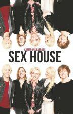 Sex House || R5 #Wattys2015 by helenatheboss17
