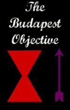 The Budapest Objective by CallieBarton