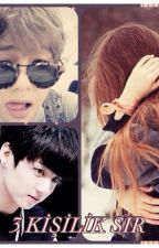 3 Kişilik Sır (Bangtan Boys Fanfiction) by melodyreader07