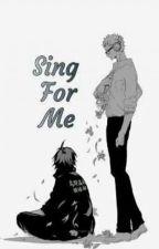 ||TsukkiYama|| Sing For Me by OiIwa-chan