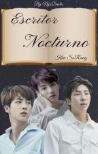 Escritor Nocturno (Namjin) (Nocturnos #2) by NyxDaeris
