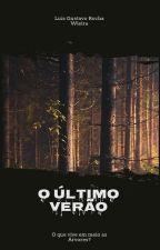 O Último Verão  by LuisGustavoRochaWiei