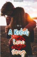 This is... A Rebel Love Song 💕 (Andy Biersack y tu) by manzanabiersackfarro