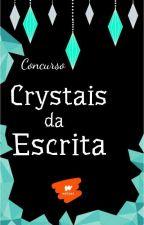 Concurso Crystais Da Escrita by HugoMiguel013