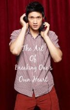 The Art of Breaking Ones Own Heart(Book 2) by Daph055
