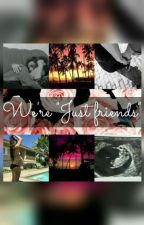 "We're ""Just friends"" by mendezbelieve"
