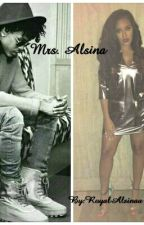 Mrs. Alsina. (An August Alsina Story) by RoyalAlsinaa