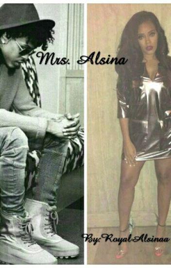 Mrs. Alsina. (An August Alsina Story)