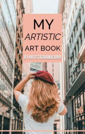 My Artistic Art Book by ArtisticBookie1809