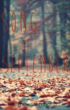 Song of September by MoreThanMeetsTheSky