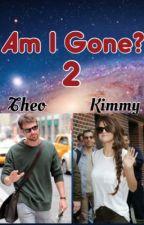Am I Gone 2 by TheoJamesOwl