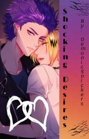Shocking Desires by DemonicSnickers
