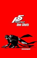 Persona 5 One Shots - REQUESTS ARE OPEN!! by lonesomegeek