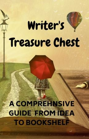 Writer's Treasure Chest (A Comprehensive Guide From Idea to Bookshelf) by SallyMason1