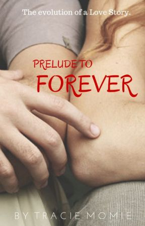 Prelude To Forever by phenommama