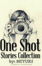 ONE SHOT STORIES by MiYuRi by MiYuRi