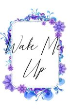 Wake Me Up by himemasa