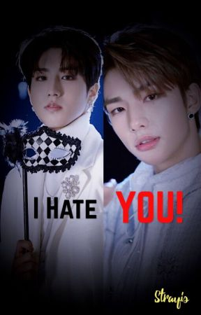 I Hate You! || Hyunsung by Strayis
