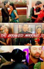 ArShi SS |The Arranged Marriage II| by liana409
