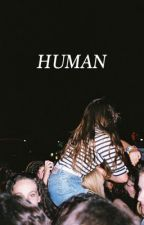Human // c.d by cameronstylesx