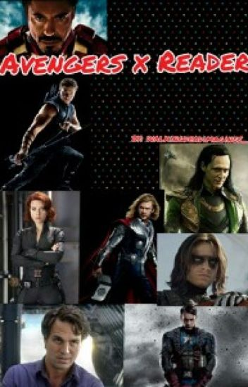 Avengers x Reader One Shots