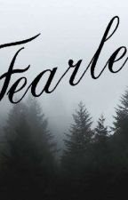 Fearless by clouiselouise