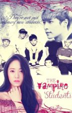 The Vampire Students [An EXO-M Fanfic] by PandaMonsterxx
