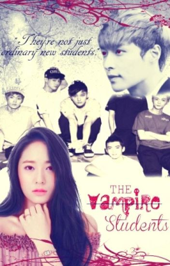 The Vampire Students [An EXO-M Fanfic]