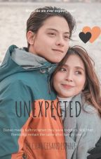 Unexpected - A KathNiel Story by chancesandestiny
