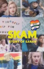 SKAM. Story of Sarah || СТЫД. История Сары by lovely_ficrater