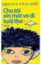 Cho tôi xin một vé đi tuổi thơ - Nguyễn Nhật Ánh(full) by yunengotngaotrasua
