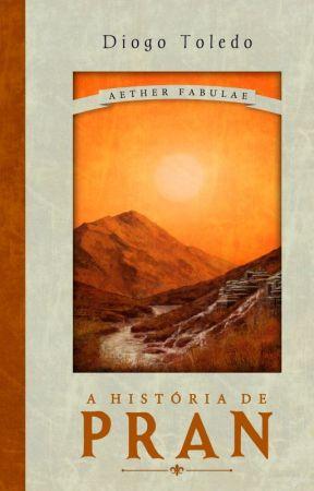 Aether Fabulae - A História de Pran [Em Revisão] by toledodiogo