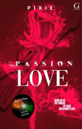 Passion Of Love  by cutie_pixie123