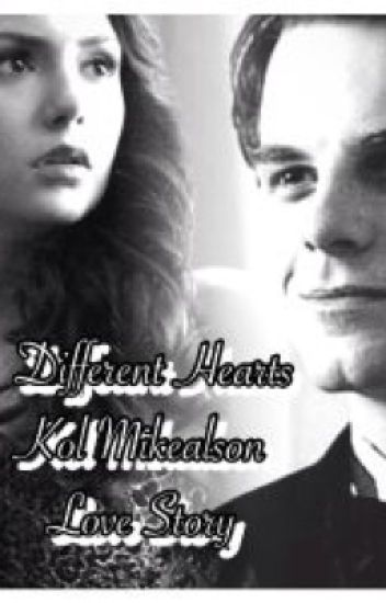 Different Hearts/ Kol Mikealson